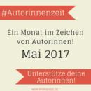 #Autorinnenzeit – Unterstütze deine Autorinnen!