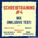 Schreibtraining #4