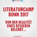 Literaturcamp Bonn 2017 – Von der Realität eines Besseren belehrt