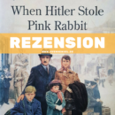 Rezension: When Hitler Stole Pink Rabbit von Judith Kerr (Harper Collins)