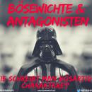 Bösewichte und Antagonisten – Wie schreibt man bösartige Charaktere?