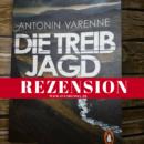 Rezension: Die Treibjagd von Antonin Varenne (Penguin Verlag)