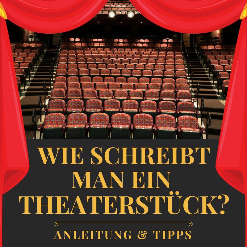 Wie Schreibt Man Ein Theaterstück Anleitung Tipps Sven Hensel