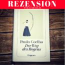 Rezension: Der Weg des Bogens von Paulo Coelho (Diogenes Verlag)