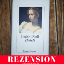 Rezension: Halali von Ingrid Noll (Diogenes Verlag)