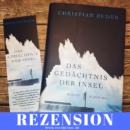 Rezension: Das Gedächtnis der Insel von Christian Buder (Blessing Verlag)