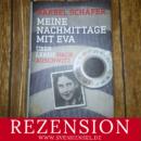 Rezension: Meine Nachmittage mit Eva – Über Leben nach Auschwitz von Bärbel Schäfer (Gütersloher Verlagshaus)