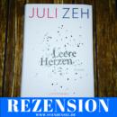 Rezension: Leere Herzen von Juli Zeh (Luchterhand Literaturverlag)