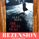 Rezension: Die rote Frau von Alex Beer (Blanvalet)